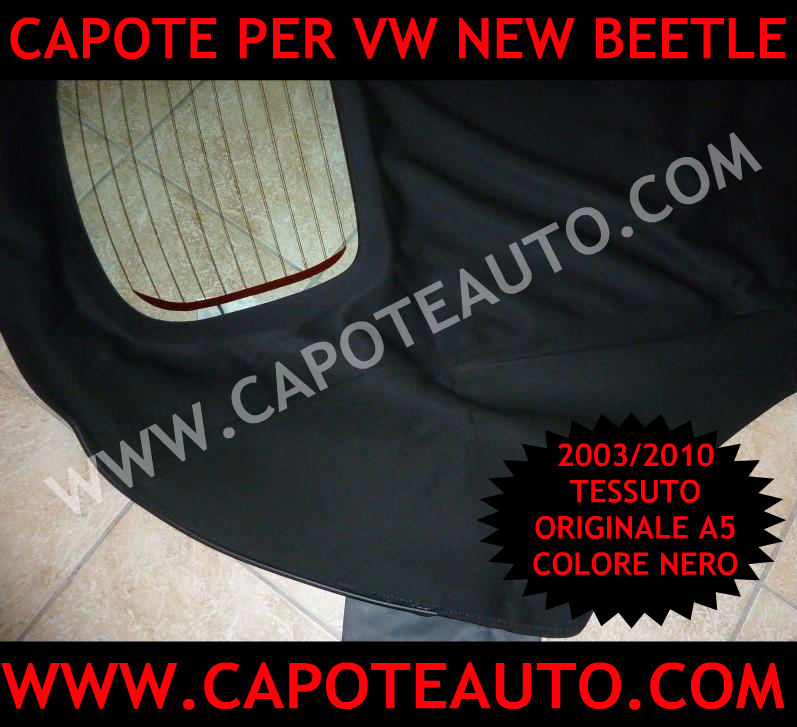 vendita fabbrica capote auto cappotte volkswagen new beetle maggiolone nuovo prezzo