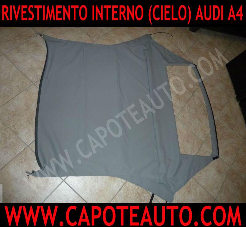 cielo sottocielo sopracielo rivestimento interno Audi a4 s4 cabrio cabriolet grigio argento tessuto originale