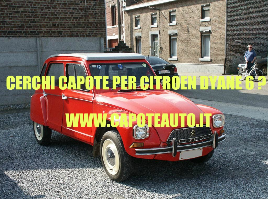 http://capotecapote cappotta capotta citroen dyane 6 ricambi accessori vendita vendo