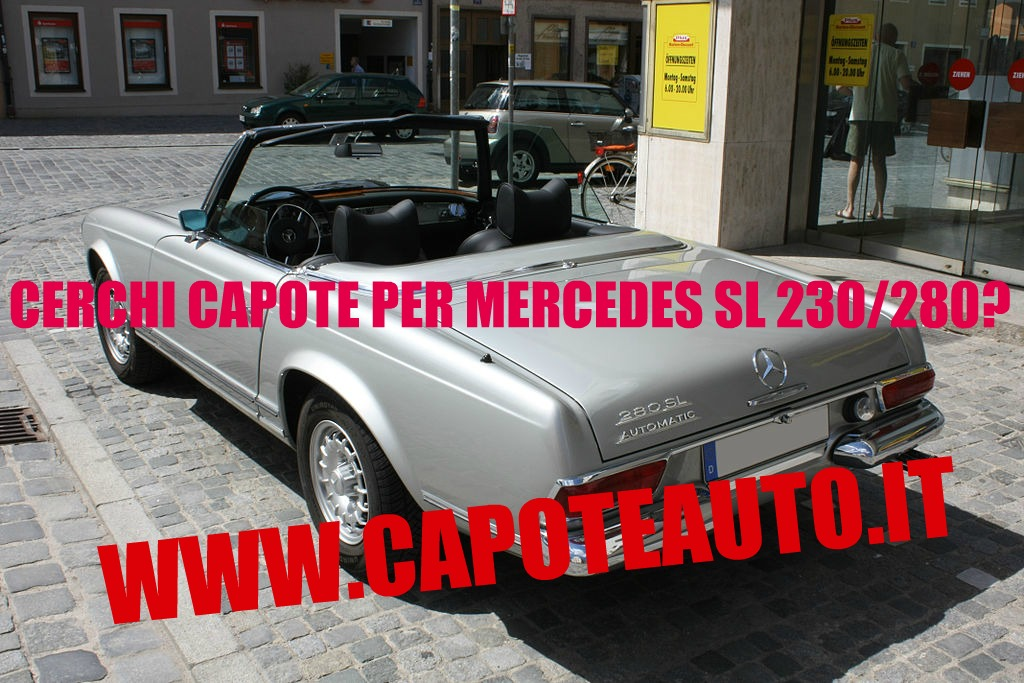 capote cappotta capotta mercedes benz DB W113 SL 230 280 un lunotto spider cabrio cabriolet ricambi accessori vendo compro usata