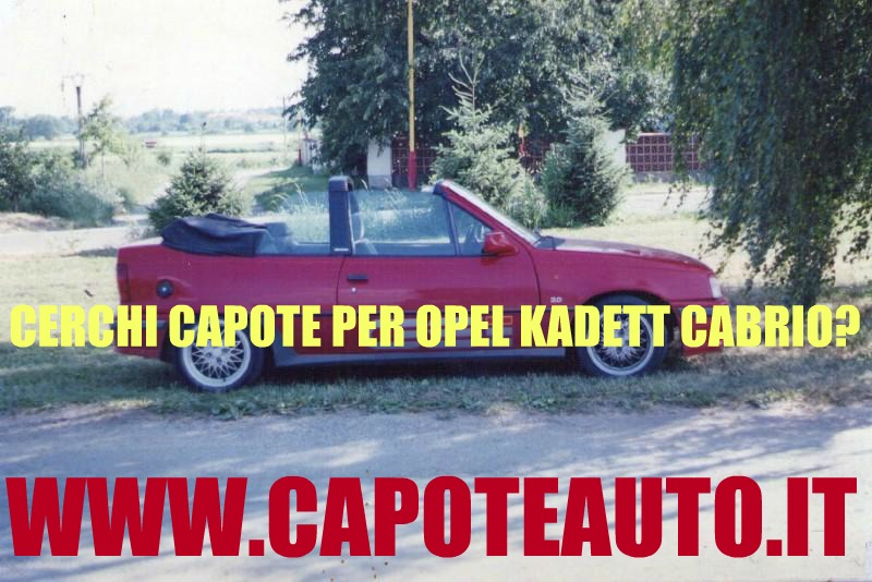 capote cappotta capotta opel kadett kadet spider cabrio cabriolet ricambi accessori vendo compro usata