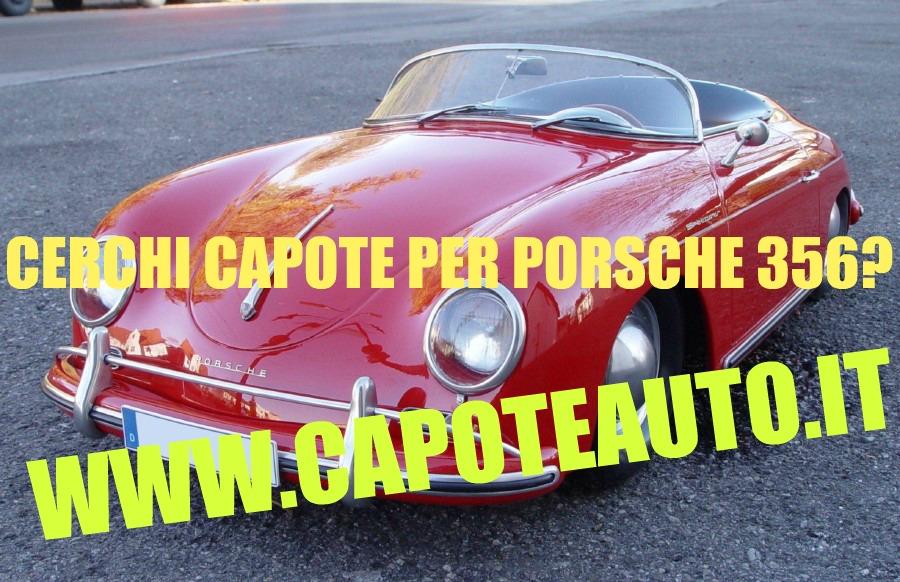 capote cappotta capotta porsche 356 911 993 996 spider cabrio cabriolet ricambi accessori vendo compro usata