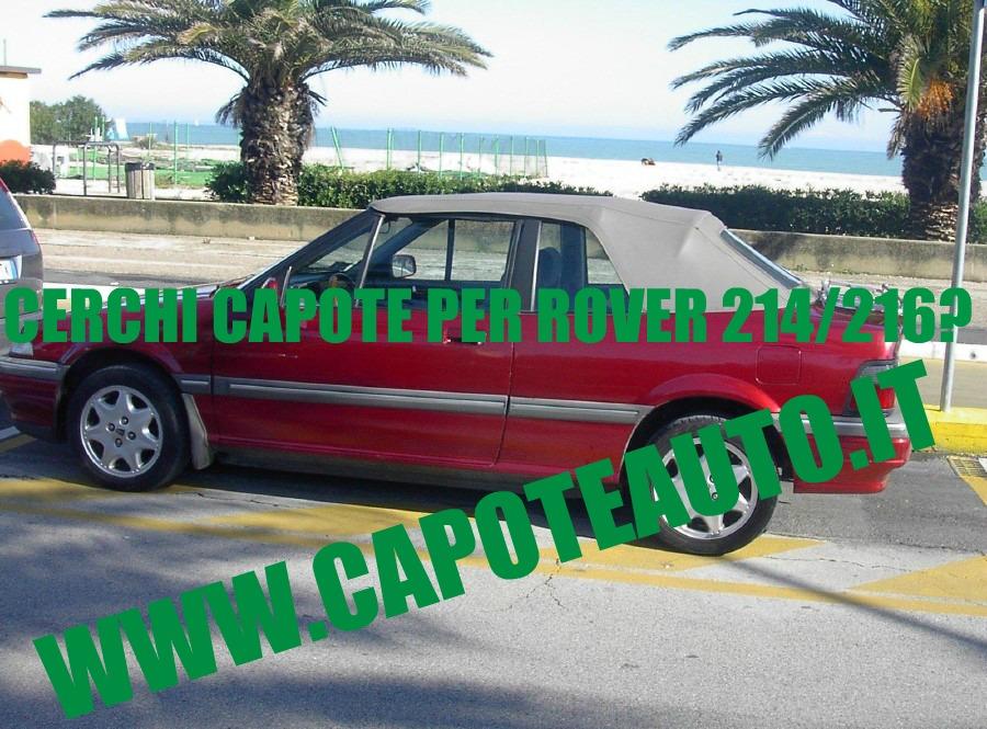 capote cappotta capotta rover 214 216 avorio spider cabrio cabriolet ricambi accessori vendo compro usata