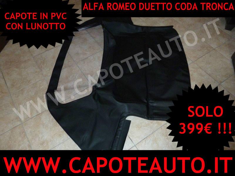 cAPOTE CAPPOTTA CAPOTA CAPPOTTINA CAPOTTA DUETTO SPIDER CODA TRONCA 2000 VELOCE 1750 1300