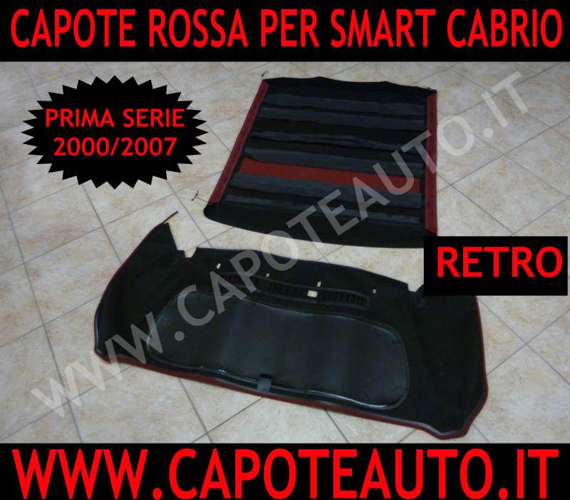 capote cappotta capota cappottina rossa smart cabrio prima serie  450 fortwo 2000 2007 lunotto triplo strato