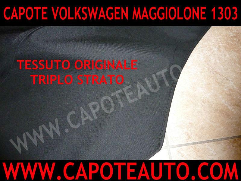 cappotta capota capote cappottina Volkswagen Maggiolone 1303 cabrio maggiolino seconda serie epoca parabrezza curvo