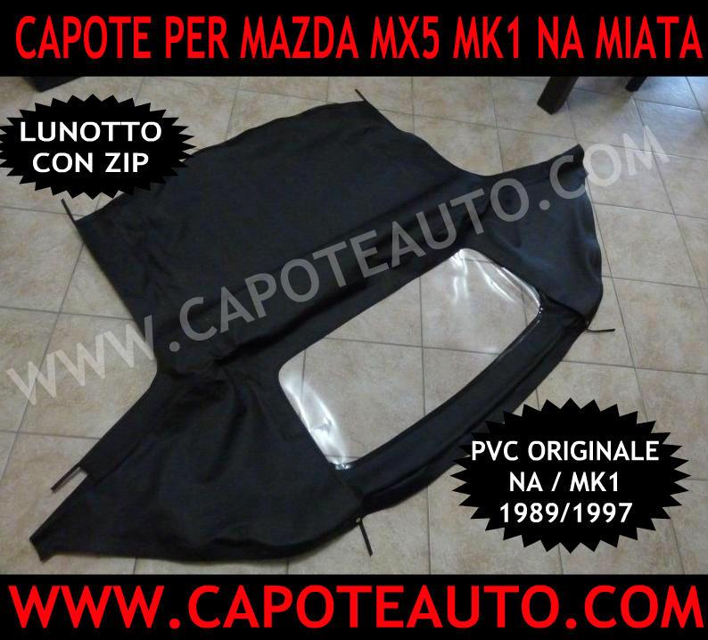 capote auto cappotta mazda mk1 na miata mx5 pvc con zip zippata lunotto