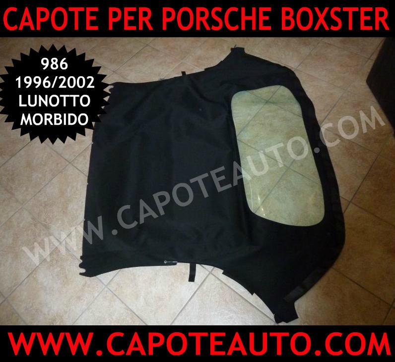 cappotta capota auto capote porsche boxster 986 prima serie lunotto morbido