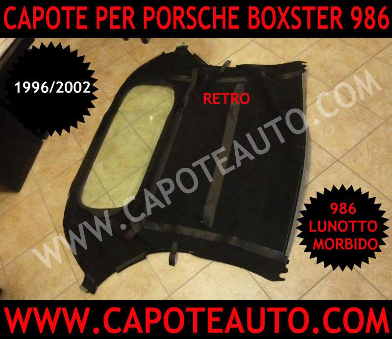 vendo capote porsche boxster 986 prima serie con lunotto morbido no usata nuova originale